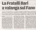 La F.lli Bari a valanga sul Fano